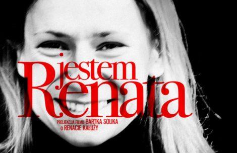 """""""JESTEM RENATA"""" – poruszająca historia Renaty Kałuży"""