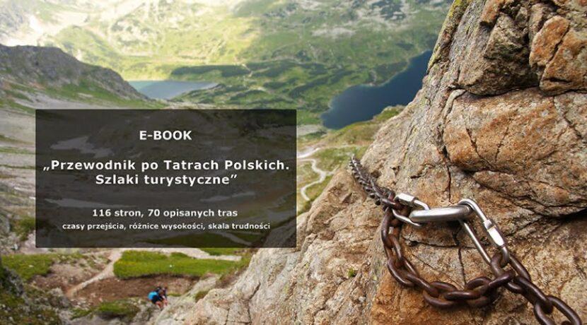 Zaplanuj swoje tatrzańskie wycieczki! Obszerny e-book z opisami szlaków