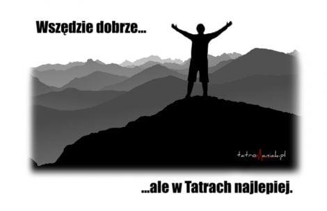 """""""Wszędzie dobrze, ale w Tatrach najlepiej"""" – nowe koszulki!"""