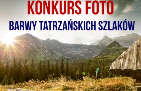 """Konkurs fotograficzny """"Barwy Tatrzańskich Szlaków"""" – zapraszamy!"""