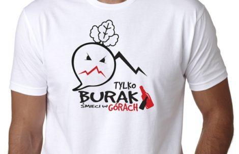 """Koszulki """"TYLKO BURAK ŚMIECI W GÓRACH"""""""