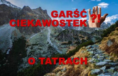 Garść ciekawostek o Tatrach (FILMY)
