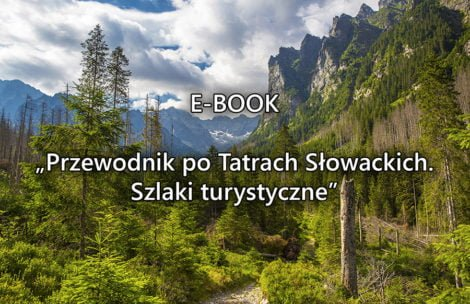 """E-book """"Przewodnik po Tatrach Słowackich. Szlaki turystyczne"""" – PREMIERA"""