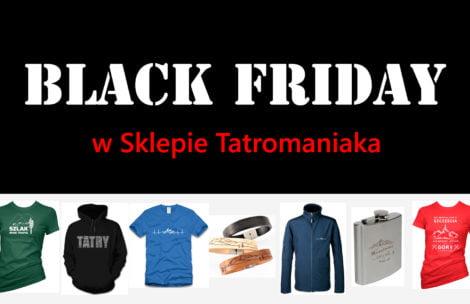 Black Friday na Tatromaniaku! Trochę inaczej niż wszędzie