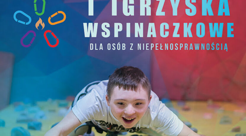 """""""I Igrzyska Wspinaczkowe dla osób z niepełnosprawnością"""" – zapowiedź"""