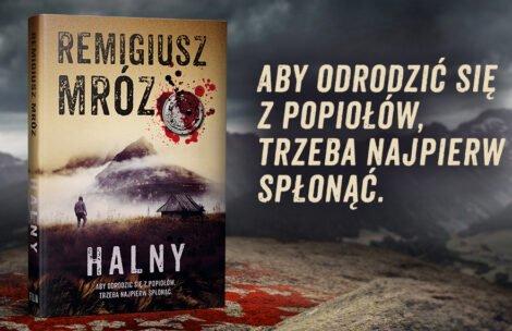 """""""Halny"""" – nowa książka Remigiusza Mroza z akcją w Tatrach"""