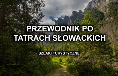 """E-book """"Przewodnik po Tatrach Słowackich"""" – pobierz ZA DARMO"""