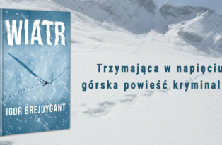 """Lawina, Morskie Oko i kryminalna zagadka. Polecamy powieść """"Wiatr"""""""